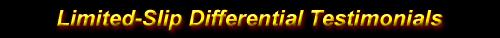 3800 LSD Limited Slip Differential Testimonials